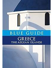 Blue Guide Greece: The Aegean Islands