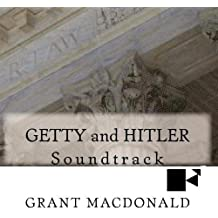 GETTY and HITLER (Soundtrack)