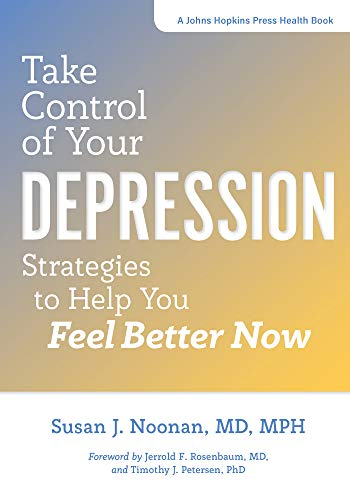 Take Control of Your Depression (A Johns Hopkins Press Health Book)