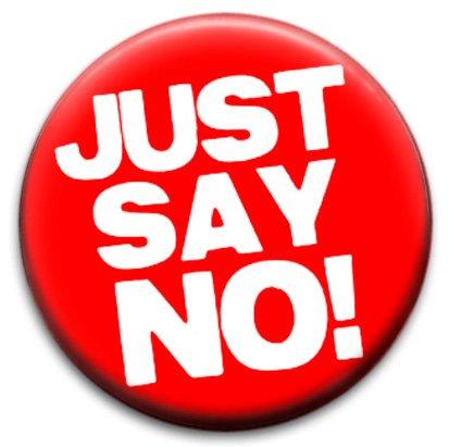 「just say no」的圖片搜尋結果