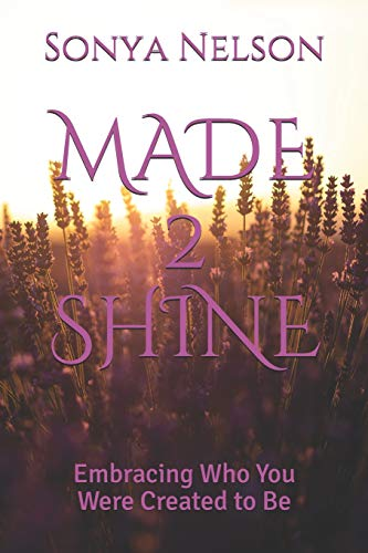 Pdf Christian Books MADE 2 SHINE: Embracing Who You Were Created to Be