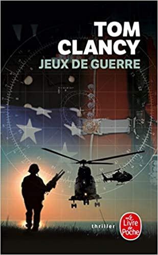 Jeux De Guerre Ldp Thrillers French Edition T Clancy