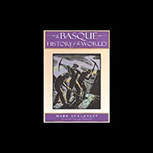 The Basque History of the World Audiobook