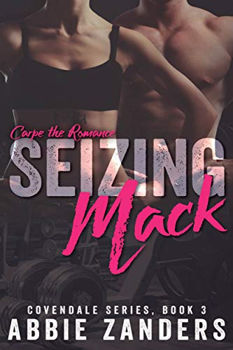 **Seizing Mack by Abbie Zanders