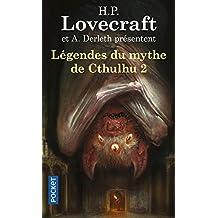 Légendes du mythe de Cthulhu - Tome 2