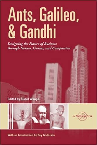 Ants, Galileo, and Gandhi: Designing the Future of Business through Nature, Genius, and Compassion 2003-10-01: Amazon.es: unknown: Libros