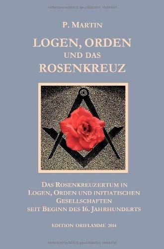 Orden, Logen Und Rosenkreuz (German Edition) pdf epub
