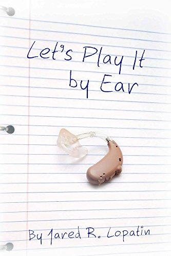 Let's Play It By Ear
