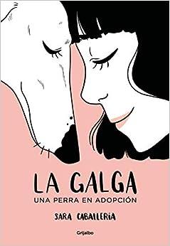 La galga: Una perra en adopción (Ficción)