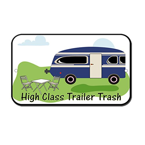 High Class Trailer Trash Rv Camping Novelty Funny Sign Vinyl Sticker Decal 8