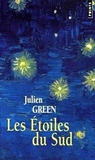 Les étoiles du sud  [2] : roman, Green, Julien