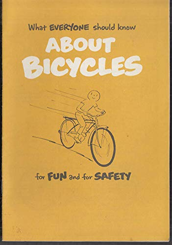 (What Everyone Should Know About Bicycles for Fun & Safety booklet 1976 )