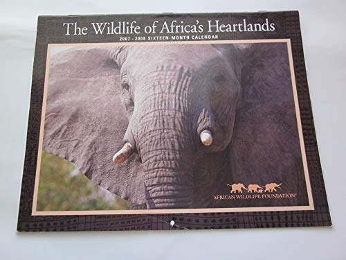 2007 And 2008 Calendar - The Wildlife of Atrica's Hearlands 2007-2008 Sixteen Month Calendar, Measures 8 1/2