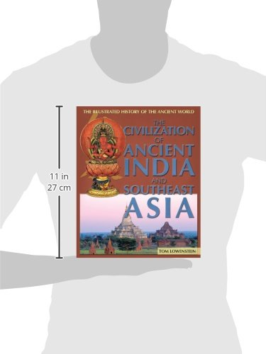 The Civilization of Ancient India and Southeast Asia (The Illustrated History of the Ancient World) by Brand: Rosen Pub Group (Image #1)