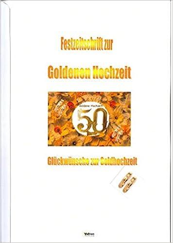 Festzeitschrift Zur Goldenen Hochzeit Glückwünsche Zur