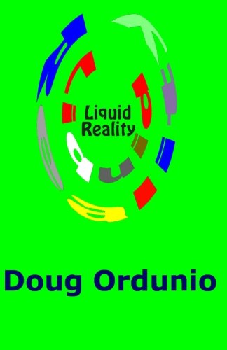 Liquid Reality