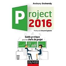 Project 2016: Guide Pratique Pour les Chefs de Projet