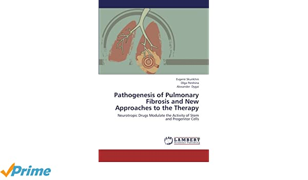 Pathogenesis Of Pulmonary Fibrosis And New Approaches To The Therapy