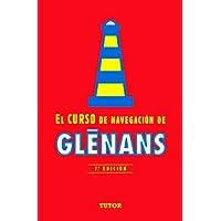 EL CURSO DE NAVEGACIÓN DE GLENANS: 7ª EDICIÓN