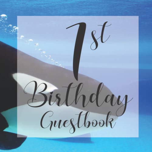 1st Birthday Guest Book: Whale Undersea Ocean Blue Sea Themed - First Party Baby Anniversary Event Celebration Keepsake Book - Family Friend Sign in ... W/ Gift Recorder Tracker Log & Picture Space