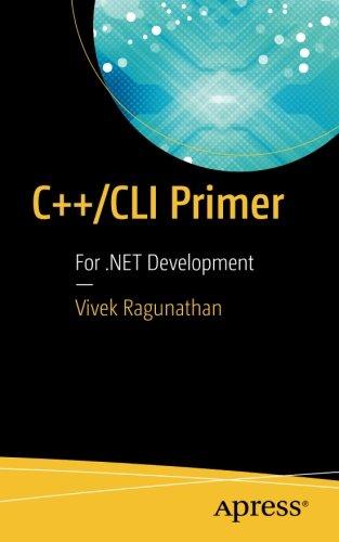 C++/CLI Primer: For .NET Development by Apress