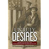 Unruly Desires: American Sailors and Homosexualities in the Age of Sail