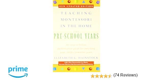 Amazon.com: Teaching Montessori in the Home: Pre-School Years: The ...