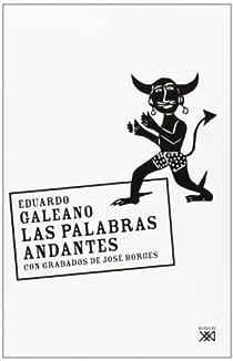 Las palabras andantes par Galeano