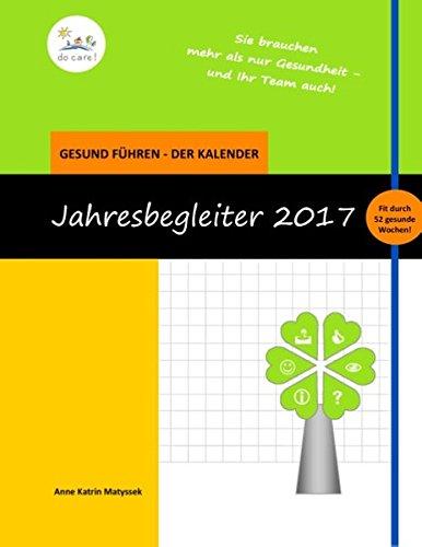 der-fhrungskrfte-kalender-2017-jahresbegleiter-nur-fr-gute-chefs-und-chefinnen