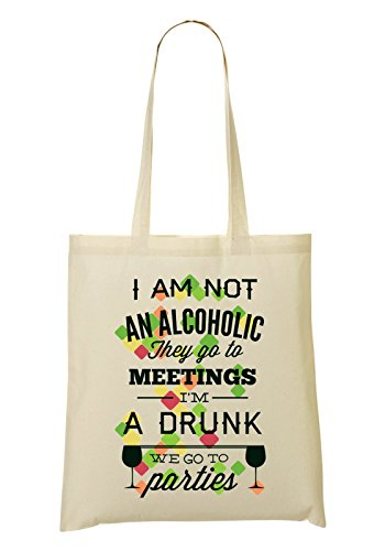I'm Alcoholic An Sac To Go We tout Meetings Not They Sac provisions Am Go Parties To Fourre I Drunk à 4qgx88