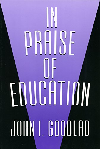 In Praise of Education (John Dewey Lecture Series)