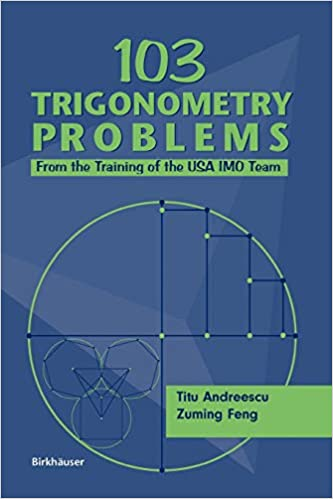 103 Trigonometry Problems: From the Training of the USA IMO