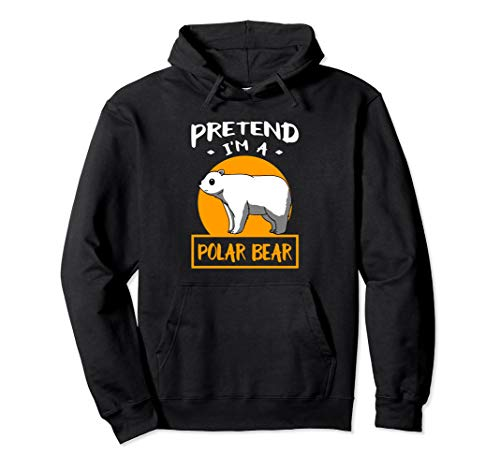 Pretend I Am A Polar Bear Funny Animal