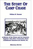 The Story of Camp Chase, William H. Knauss, 0962603406