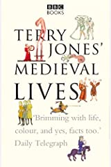 Terry Jones' Medieval Lives Kindle Edition