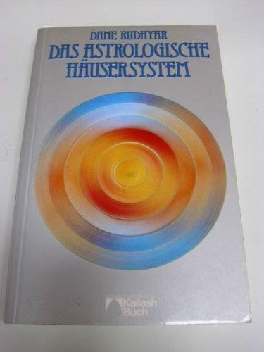 Das astrologische Häusersystem. Das Spektrum der individuellen Erfahrung Taschenbuch – 1981 Dane Rudhyar Heinrich Hugendubel Verlag 3880340994
