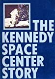 Kennedy Space Center Story