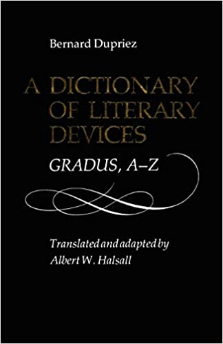 A Dictionary of Literary Devices: Gradus, A-Z (Heritage): Bernard
