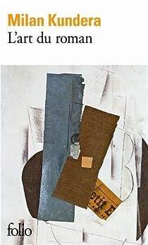L'Art du roman par Kundera