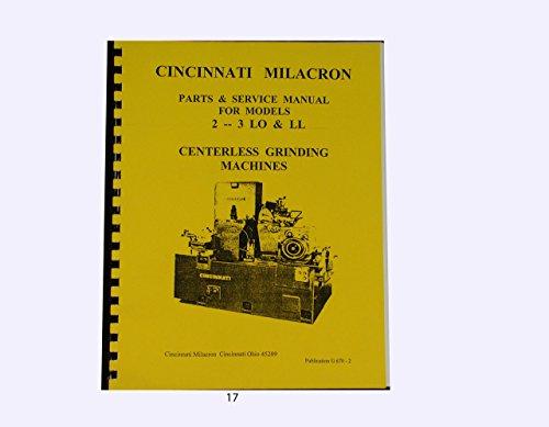 Cincinnati Milacron 2 &3 LO & LL Centerless Grinding Machine Parts & Service
