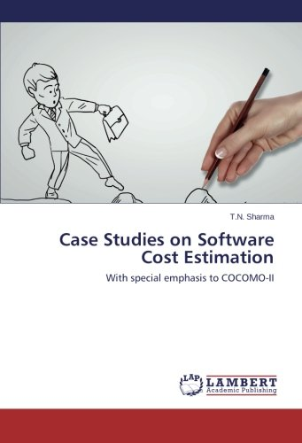 Case Studies on Software Cost Estimation: With special emphasis to COCOMO-II (Estimation Cost Software)