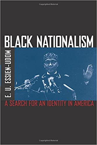 Black Nationalism: The Search for an Identity
