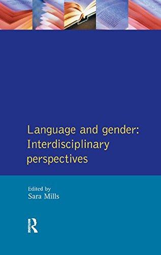 Language and Gender: Interdisciplinary Perspectives