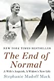 The End of Normal, Stephanie Madoff Mack, 0452298571