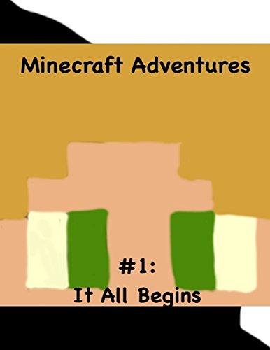 Minecraft Adventures #1: It All Begins