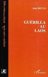 Guérilla au Laos par Jean Deuve