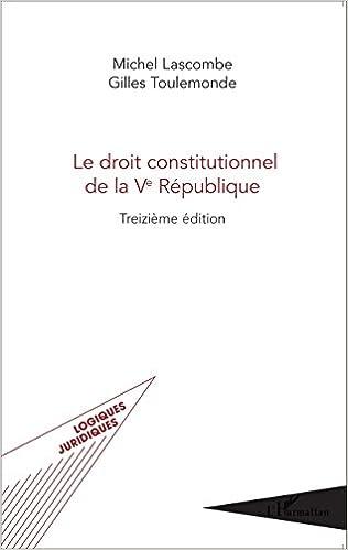 Livre gratuits en ligne Le droit constitutionnel de la Ve République pdf, epub