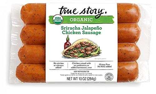 True Story Organic Sriracha Jalapeno Chicken Sausage 10 Oz (4 Pack)