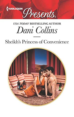 Sheikh's Princess of Convenience by Dani Collins