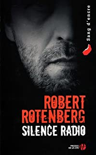 Silence radio  : roman, Rotenberg, Robert